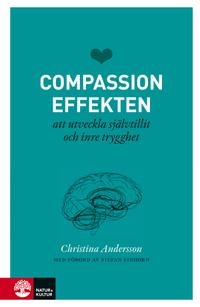 Omslagsbild till boken Compassioneffekten: att utveckla självtillit och inre trygghet